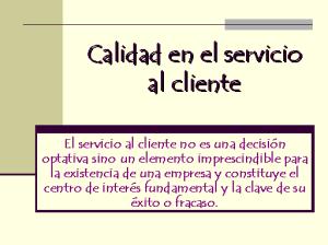 calidad cliente servicio call center